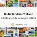 Bilder für Deine Website - in diesen 6 Bilddatenbanken wirst Du garantiert fündig