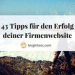 43 Tipps für eine erfolgreiche Firmenwebsite