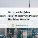Die 10 wichtigsten WordPress Plugins