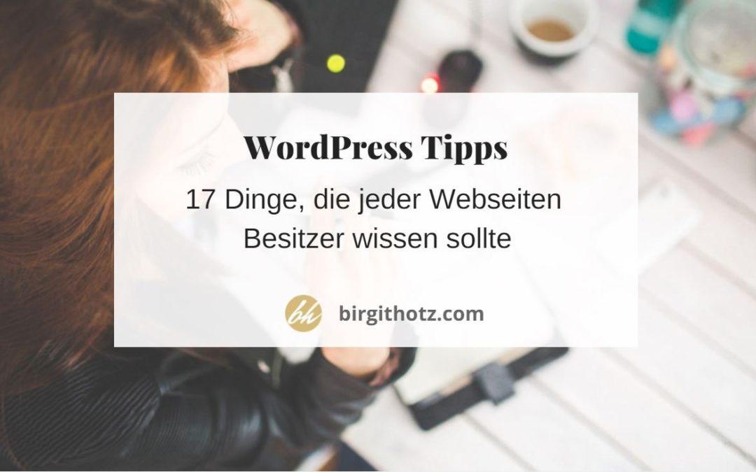 WordPress was jeder Webseiten Besitzer wissen sollte