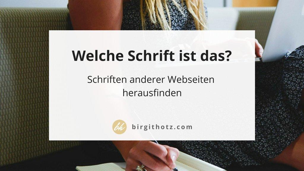 Herausfinden welche Schriftart auf einer Website genutzt wird