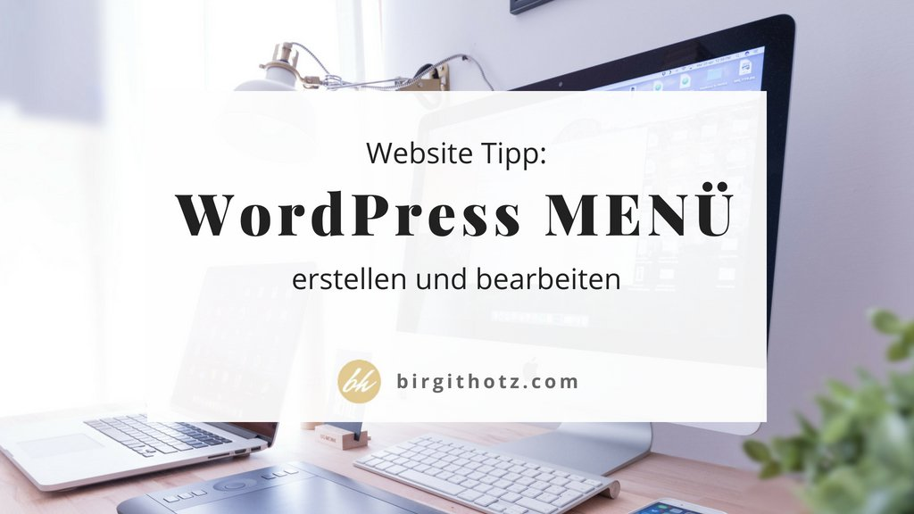 Menü erstel­len in Word­Press