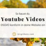 Youtube Videos DSGVO-konform in WordPress einbinden