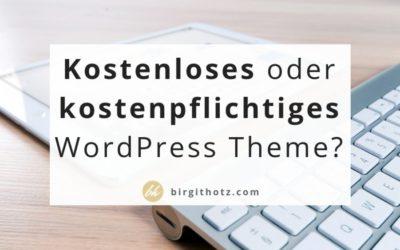 Kostenloses WordPress Theme oder Premium WordPress Theme?