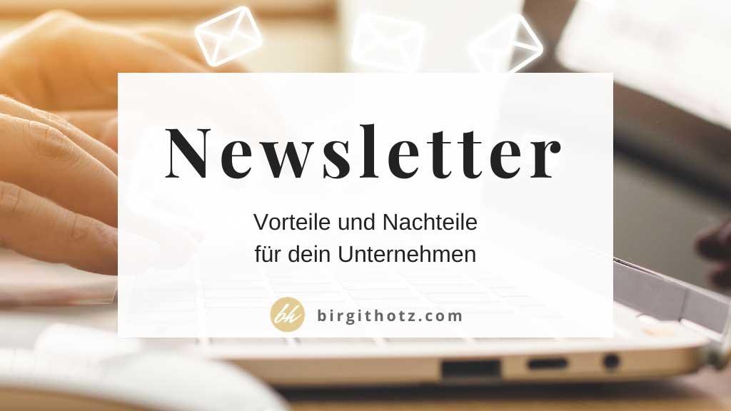 Newsletter Vorteile und Nachteile