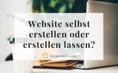 Website selbst erstellen oder erstellen lassen? Die Entscheidungshilfe
