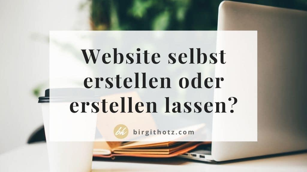 Website selbst erstellen oder erstellen lassen