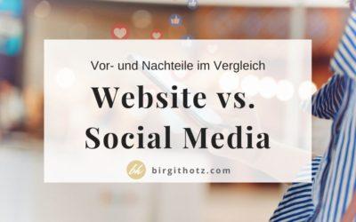 Website vs. Social Media: | Gegenüberstellung der Vorteile und Nachteile
