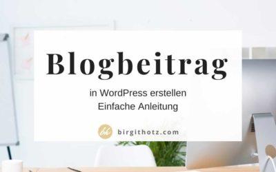WordPress Blog erstellen – wie geht das? | Einfache Anleitung