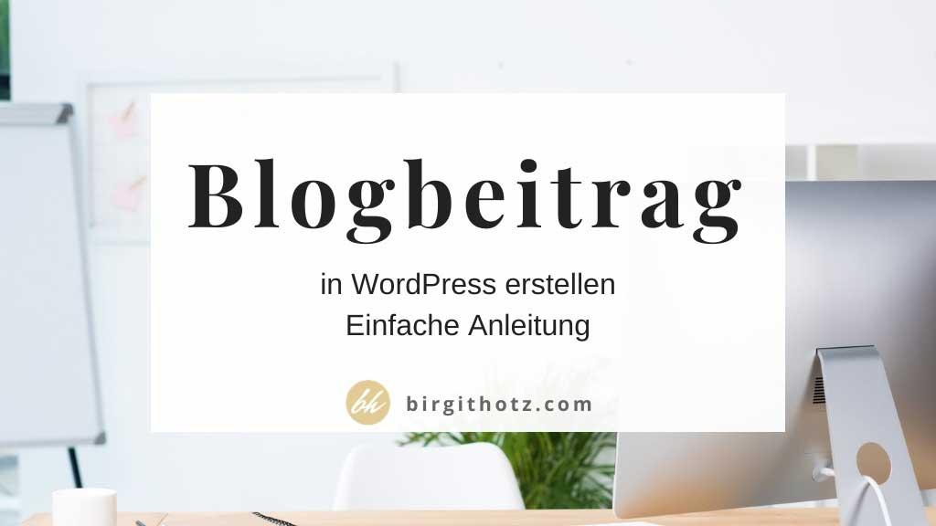 WordPress Blogbeitrag erstellen