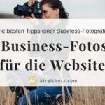 11+ Tipps für dein Business-Shooting für die Website