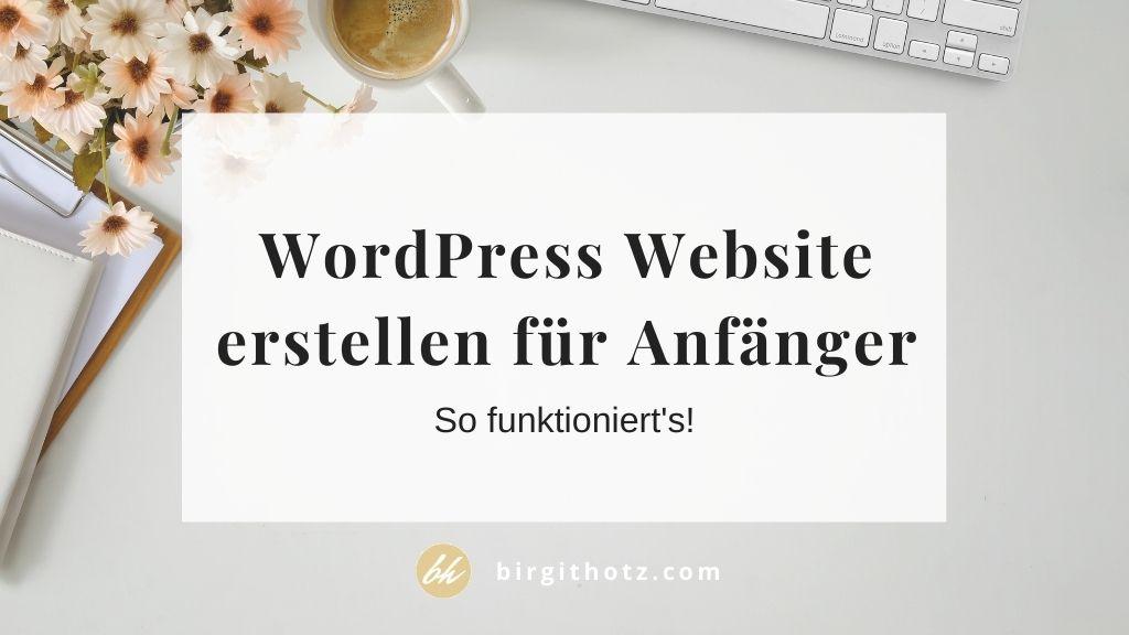 wordpress website erstellen für anfänger